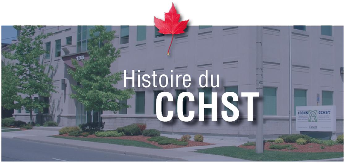 Histoire du CCHST