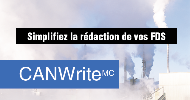 CANWrite™ : Simplifiez la rédaction de vos FDS collage