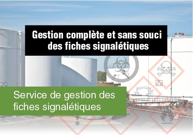 Service de gestion des fiches signalétiques : Gestion complète et sans souci des fiches signalétiques.