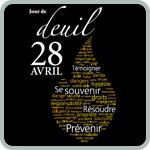 Jour de deuil national - 28 avril. � la m�moire des morts et des bless�s sur le lieu de travail.