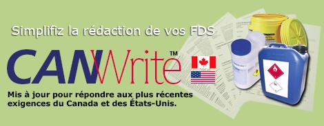 CANWrite : Simplifiz la rédaction de vos FDS. Mis à jour répondre aux plus récentes exigences du Canada et des États-Unis.