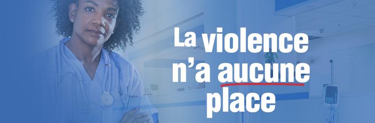 La violence n'a aucune place