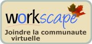 Workscape - Joindre la communaute virtuelle