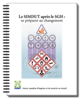 Le SIMDUT apr�s le SGH : se pr�parer au changement