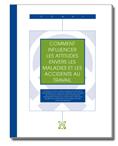 Comment         influencer les attitudes envers les maladies et les accidents au travail