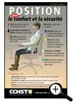 Position pour le confort et la sécurité