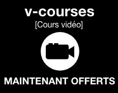 Cours vidéo [v-courses] MAINTENANT OFFERTS