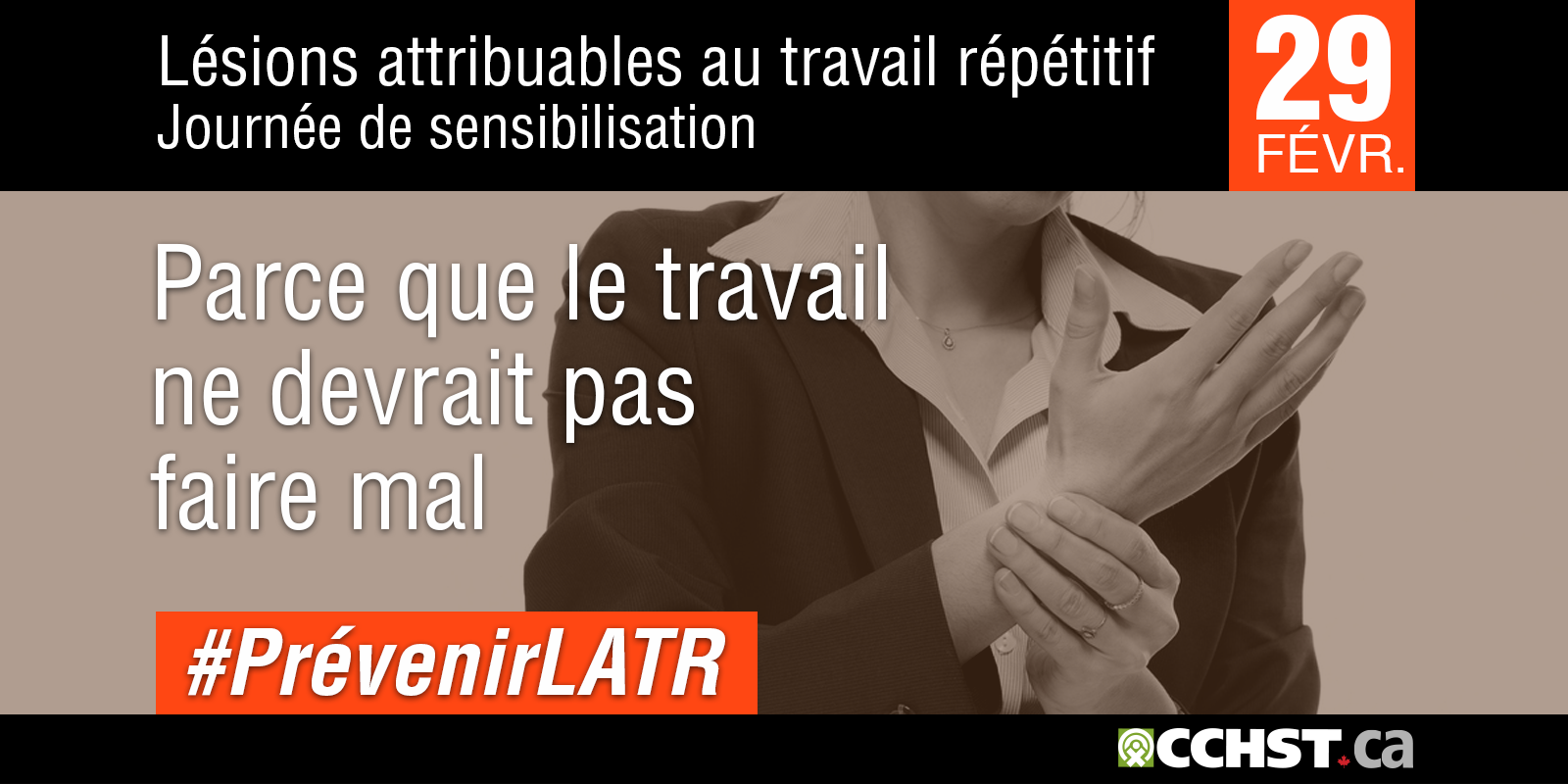 Lésions attribuables au travail répétitif Journée de sensibilisation aux LATR - 1