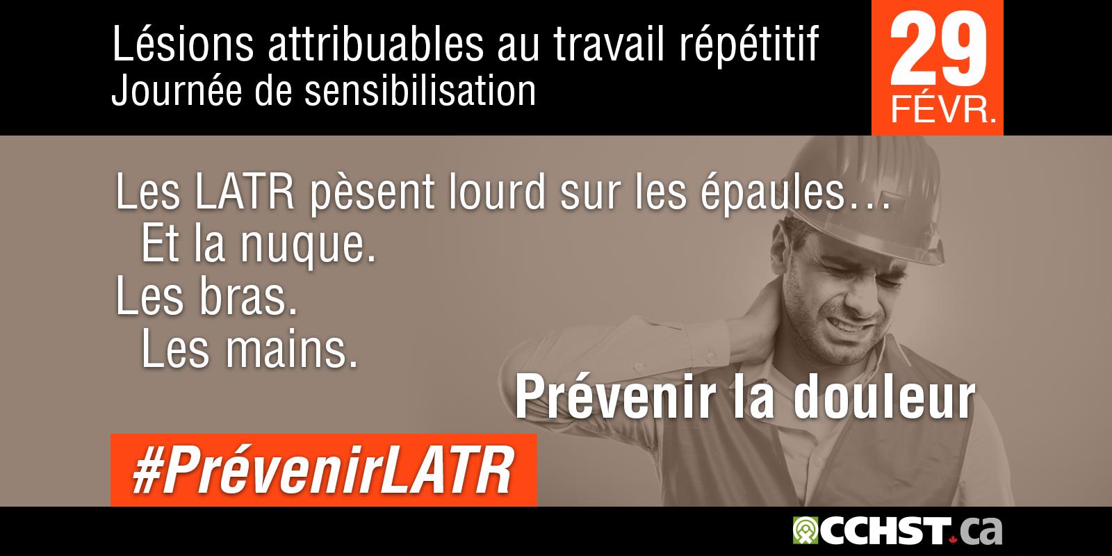 Lésions attribuables au travail répétitif Journée de sensibilisation aux LATR - 4