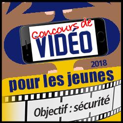 Concours de video pour les jeunes 2017 : Objectif : sécurité