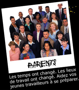 Parents : Les temps ont changé. Les lieux de travail ont changé. Aidez vos jeunes travailleurs à se préparer.