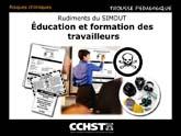 Rudiments du SIMDUT - Éducation et formation concernant le SIMDUT