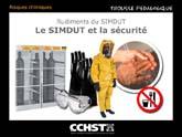 Rudiments du SIMDUT - Le SIMDUT et la sécurité