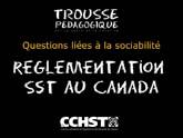 Réglementation canadienne sur la santé et la sécurité au travail (SST)