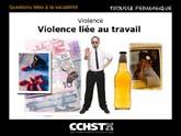 Violence liée au travail