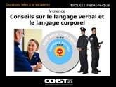 Conseils relatifs au langage non verbal et à la communication avec les personnes pouvant devenir violente